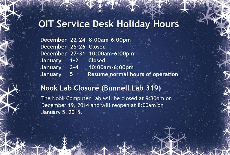 /files/oit/HolidayHours2014.JPG